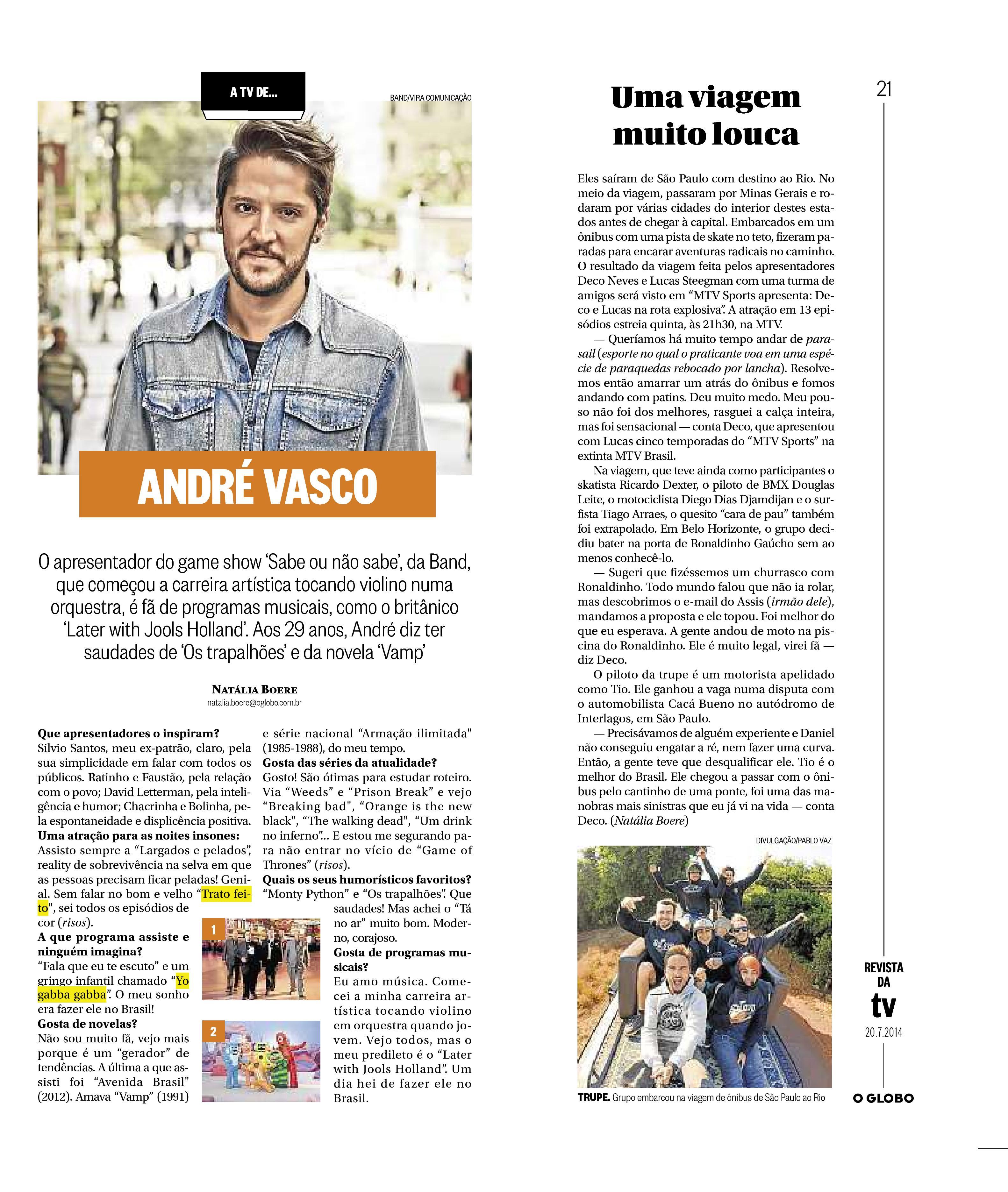 André Vasco em entrevista para O Globo